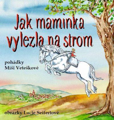 Kniha, Jak maminka vylezla na strom, nakladatelství Petr Prchal